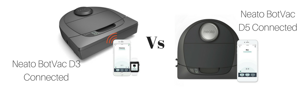 Neato BotVac D3 Connected vs Neato BotVac D5 Connected, Vacuum Fanatics, Reviews and Comparisons of Robotic Cleaners
