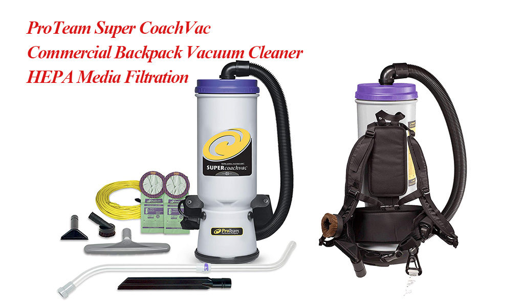 ProTeam Super CoachVac Commercial Backpack Vacuum Cleaner with HEPA Media Filtration Front and Back