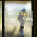 How to Clean Aluminium Sliding Doors